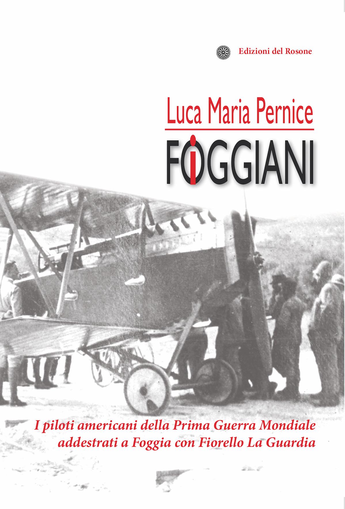 copertina-i-foggiani-i-piloti-della-prima-guerra-mondiale-addestrati-a-foggia-con-fiorello-la-guardia